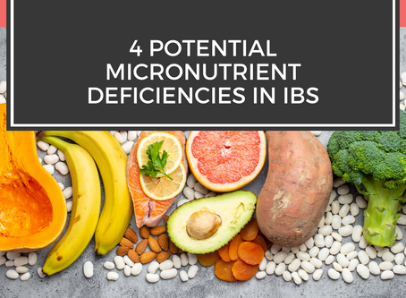 4 Potential Micronutrient Deficiencies in IBS