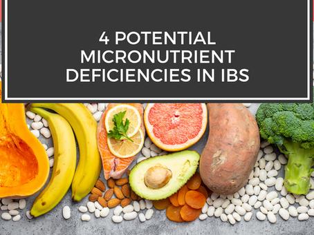 4 Potential Micronutrient Deficiencies in IBS