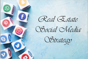 Social media marketing strategy for  real estate business.
