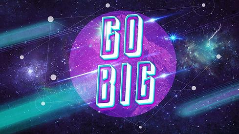 Go-Big-Normal.jpg