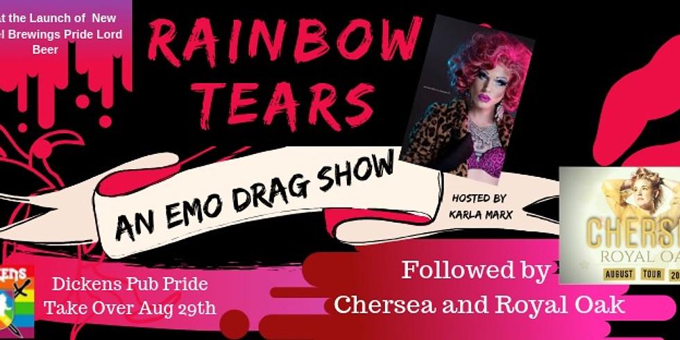 Rainbow Tears: An Emo Drag Show W/ Karla Marx @ Dickens