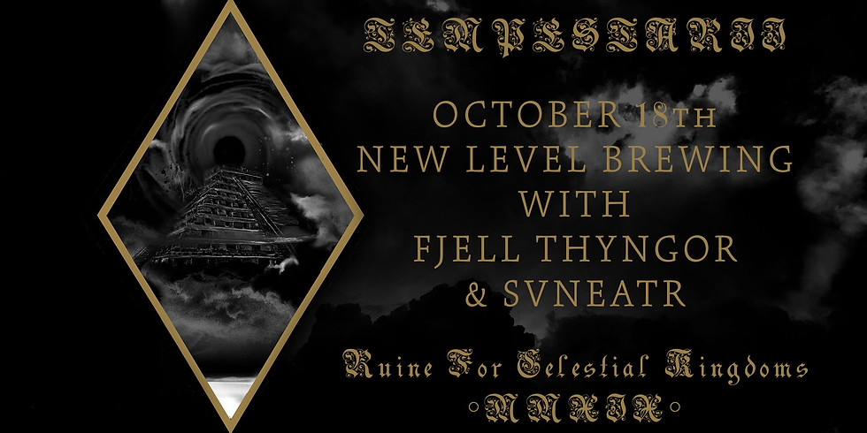 TEMPESTARII with Fjell Thyngor & Svneatr at New Level Brewing Co.