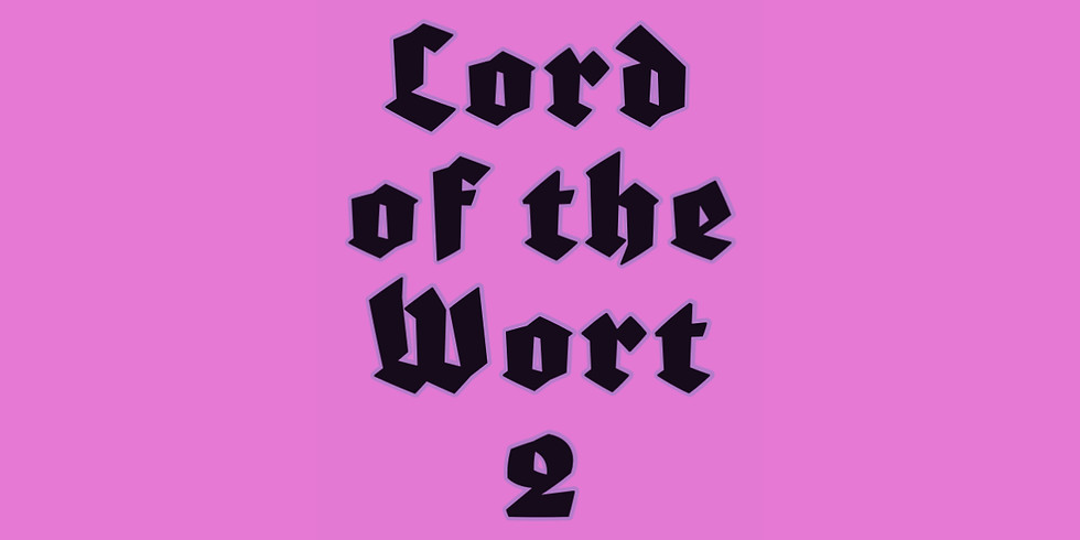 Lord of the Wort 2