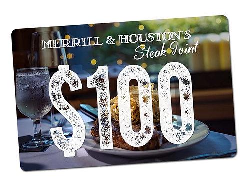 Merrill & Houston's $100 Gift Card