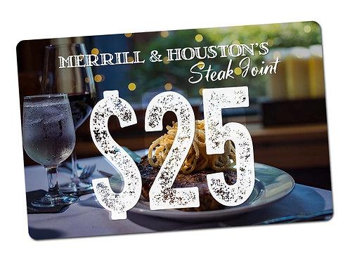 Merrill & Houston's $25 Gift Card