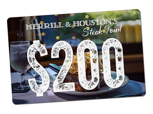 Merrill & Houston's $200 Gift Card