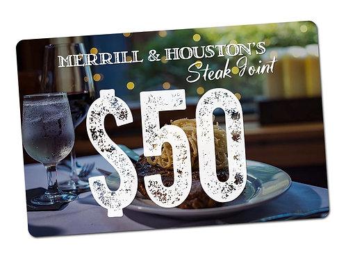 Merrill & Houston's $50 Gift Card