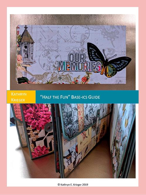 """Half the Fun"" Album Base-ics Guide"