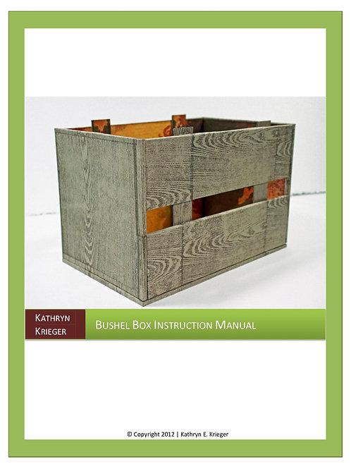 Bushel Box Manual