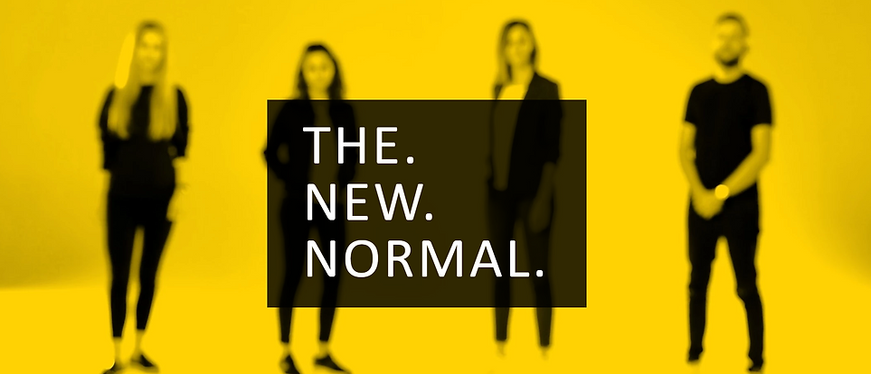 THE NEW NORMAL - Kulturtransformation