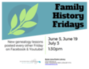 20 06 05 Family History Fridays.png
