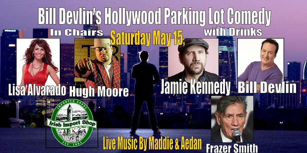 Bill Devlin's Parking Lot Comedy with Jamie Kennedy