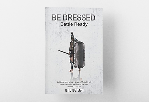 Be Dressed:  Battle Ready