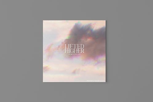 """Lifted Higher"" - Single (Hardcopy)"