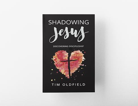Shadowing Jesus