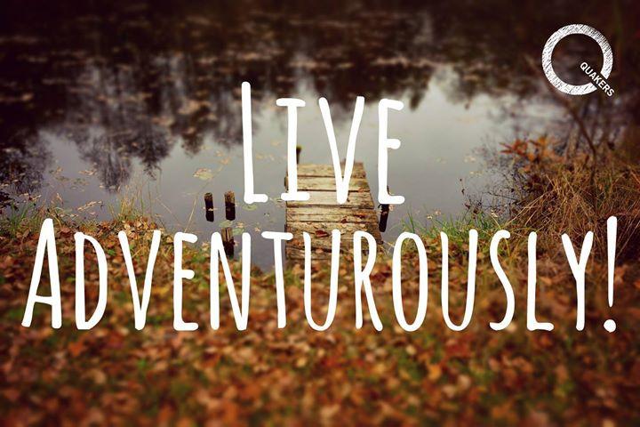 live adventurously!