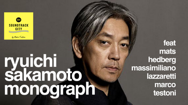 Ryuichi Sakamoto monograph - ft Marco Testoni, Max Lazzaretti, Mats Hedberg