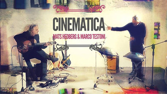 Marco Testoni & Mats Hedberg all'Auditorium Parco della Musica di Roma con Cinematica