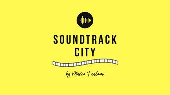 Soundtrack City, la città della musica visibile