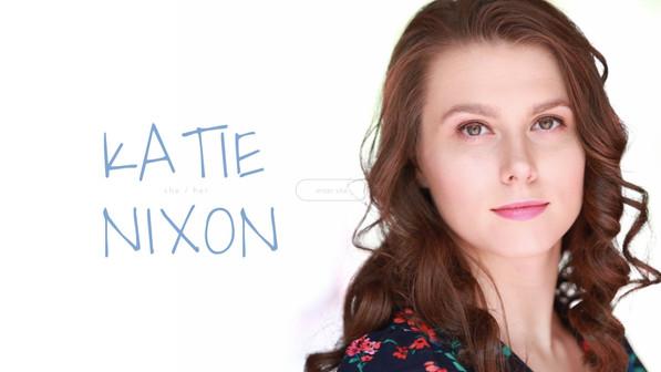 Katie Nixon   She / her