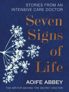 Seven Signs of Life, by Aoife Abbey