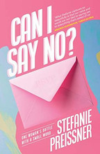 Can I Say No? By Stefanie Preissner