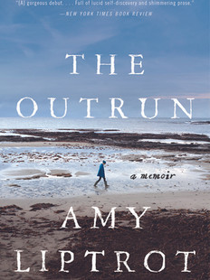 The Outrun, by Amy Liptrot
