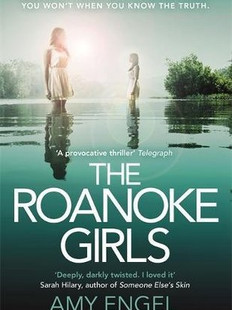 The Roanoke Girls, by Amy Engel