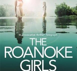 The Roanoke Girls, by Amy Engel