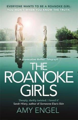 The Roanoke Girls Amy Engel