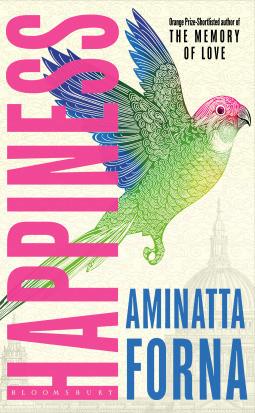 Happiness, by Aminatta Forna cover