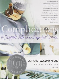Complications, by Atul Gawande