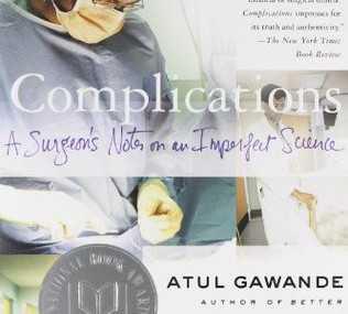Complications, by Atul Gawande