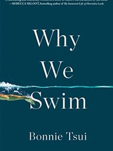 Why We Swim, by Bonnie Tsui
