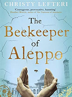 The Beekeeper of Aleppo, by Christy Lefteri