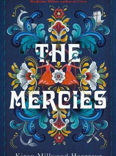 The Mercies, by Kiran Millwood Hargrave