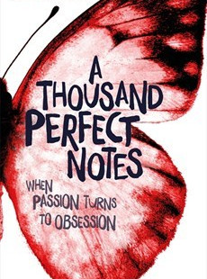 A Thousand Perfect Notes, by C.G.Drews