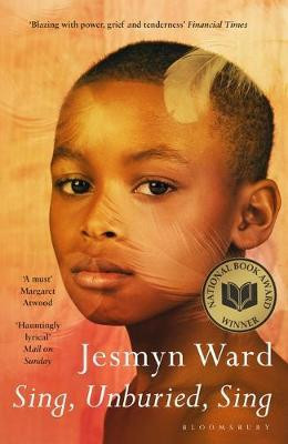 Sing, Unburied, Sing, by Jesmyn Ward, cover.