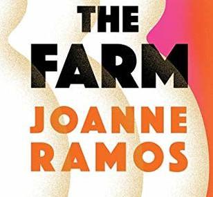 The Farm, by Joanne Ramos