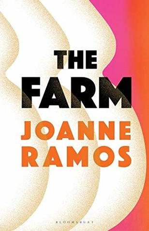 The Farm, by Joanna Ramos -cover