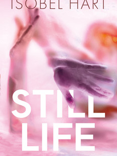 Still Life, by Isobel Hart