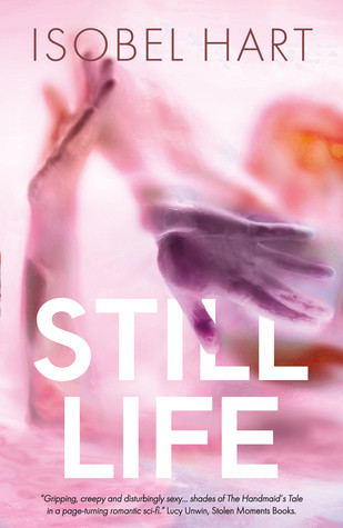 Still Life, by Isobel Hart. Cover.