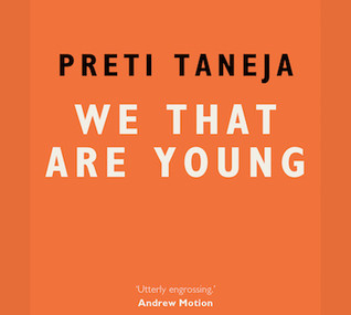 We that are young, by Preti Taneja