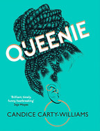 Queenie, by Candice Carty-Williams