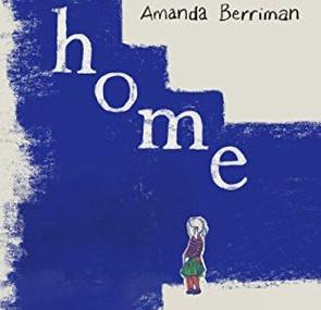 Home, by Amanda Berriman