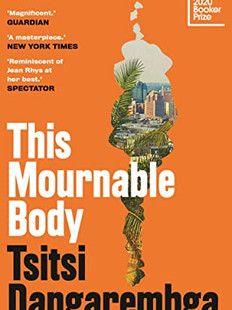 This Mournable Body, by Tsitsi Dangarembga