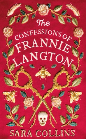 The Confession's of Frannie Langton, by Sara Collins