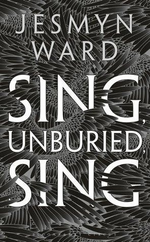 Sing, Unburied, Sing by Jesmyn Ward. Book cover.