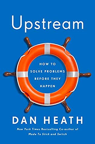 Upstream, by Dan Heath
