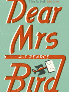 Dear Mrs Bird, by A. J Pearce